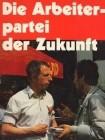 Arbeiterpartei der Zukunft (Reden)