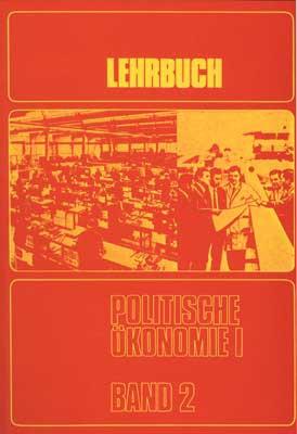 Lehrbuch Politische Ökonomie, Die bürgerliche Produktionsweise