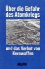 Über die Gefahr des Atomkriegs und das Verbot von Kernwaffen (RW 22-Auszug Kapitel I.3)