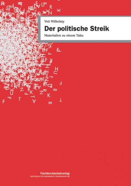 Der politische Streik - Materialien zu einem Tabu