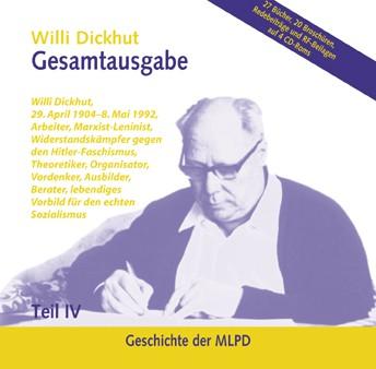 Willi Dickhut Gesamtausgabe - Teil IV: Geschichte der MLPD - CD