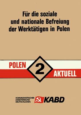 Polen Aktuell 2: Für die soziale und nationale Befreiung der Werktätigen in Polen