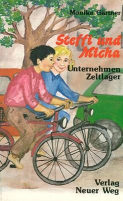 Steffi und Micha - Unternehmen Zeltlager - Hörbuch auf CD