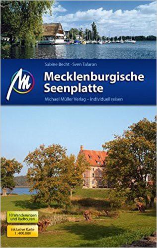 Mecklenburgische Seenplatte: Reiseführer mit vielen praktischen Tipps