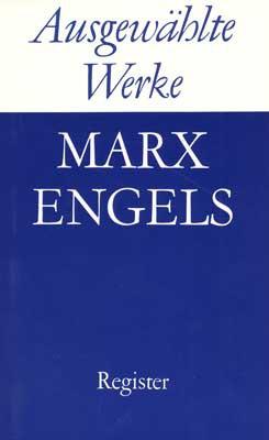 Marx/Engels, Ausgewählte Werke (6 Bände) Register (antiquarisch)