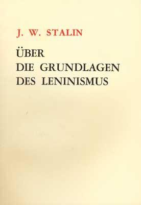 Über die Grundlagen des Leninismus