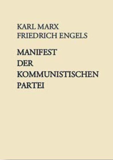 Marx/Engels, Manifest der kommunistischen Partei