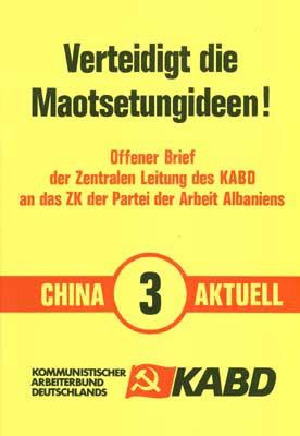 China Aktuell 3: Verteidigt die Maotsetungideen!