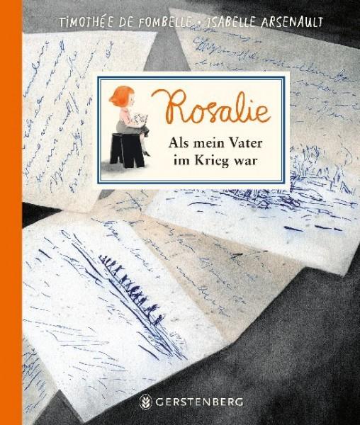 Rosalie: Als mein Vater im Krieg war