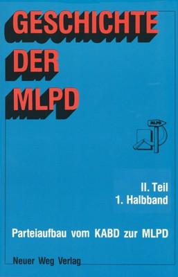 Geschichte der MLPD, Band II