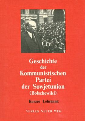 Geschichte der Kommunistischen Partei der Sowjetunion (Bolschewiki) - Kurzer Lehrgang