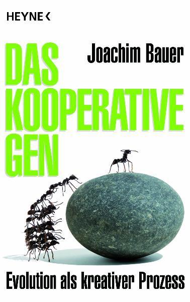 Das kooperative Gen - Evolution als kreativer Prozess