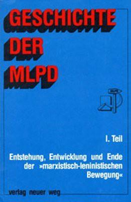 Geschichte der MLPD, Band I