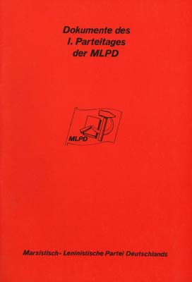 Dokumente des I. Parteitags der MLPD