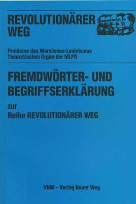 Fremdwörter- und Begriffserklärung zur Reihe Revolutionärer Weg