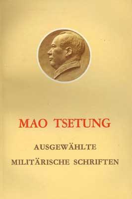 Mao Zedong - Ausgewählte militärische Schriften