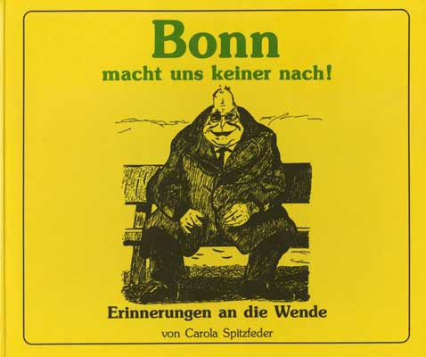Bonn macht uns keiner nach!