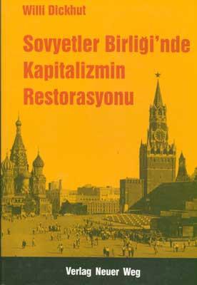 Sovyetler Birliği'nde Kapitalizmin Restorasyonu (Revolutionärer Weg 7 -9)