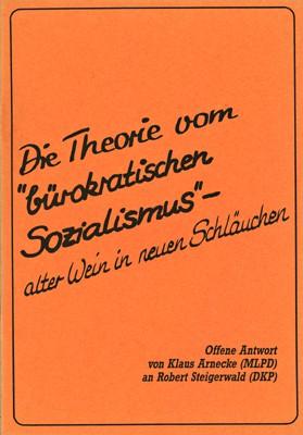 """Die Theorie vom """"bürokratischen Sozialismus"""""""